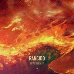 Rancido - Devil's Den (Original Mix)